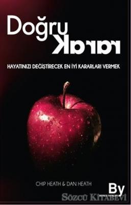 Chip Heath - Doğru Karar | Sözcü Kitabevi