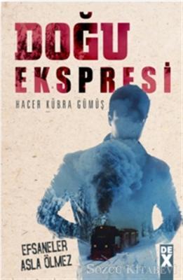 Hacer Kübra Gümüş - Doğu Ekspresi | Sözcü Kitabevi