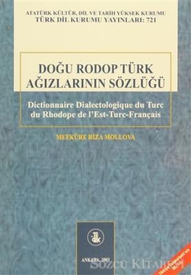 Doğu Rodop Türk Ağızlarının Sözlüğü