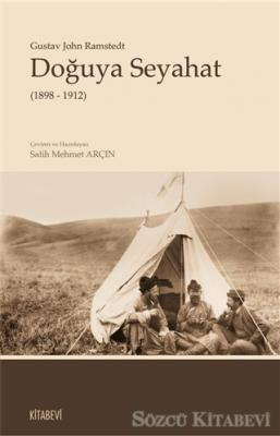 Doğuya Seyahat (1898 - 1912)