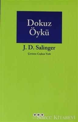 Jerome David Salinger - Dokuz Öykü | Sözcü Kitabevi