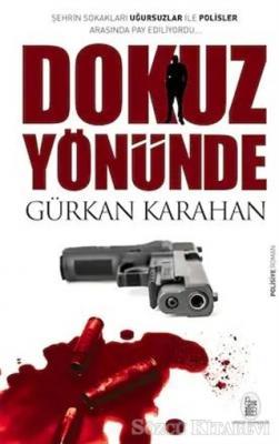 Gürkan Karahan - Dokuz Yönünde | Sözcü Kitabevi