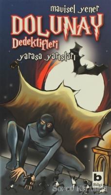 Mavisel Yener - Dolunay Dedektifleri - Yarasa Yarışları | Sözcü Kitabevi