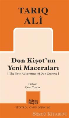 Tarık Ali - Don Kişot'un Yeni Maceraları ( The New Adventures of Don Quixote ) | Sözcü Kitabevi