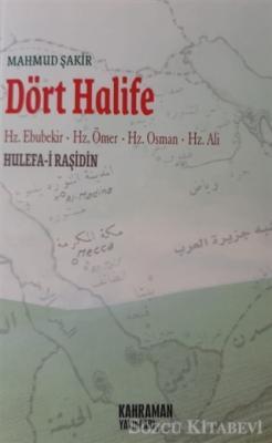 Dört Halife  Hz. Ebubekir, Hz. Ömer, Hz. Osman, Hz. Ali (2. Hamur)