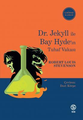 Dr. Jekyll ile Bay Hyde'ın Tuhaf Vakası