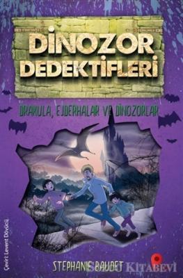 Drakula, Ejderhalar ve Dinozorlar - Dinozor Dedektifleri