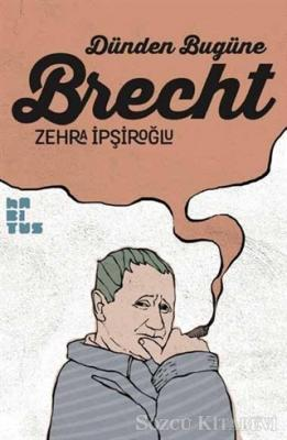 Dünden Bugüne Brecht