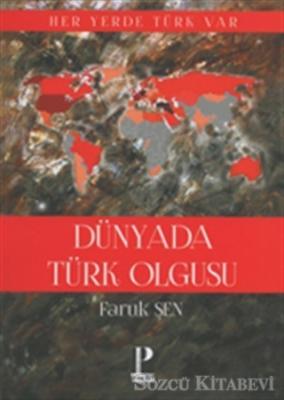 Faruk Şen - Dünya' da Türk Olgusu | Sözcü Kitabevi