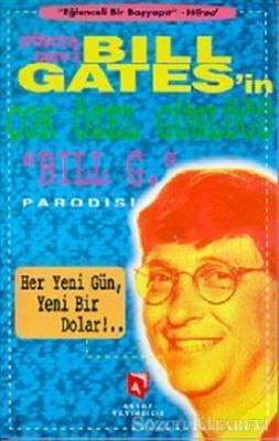 Dünya Devi Bill Gates'in Çok Özel Günlüğü