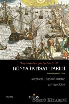 Larry Neal - Dünya İktisat Tarihi | Sözcü Kitabevi