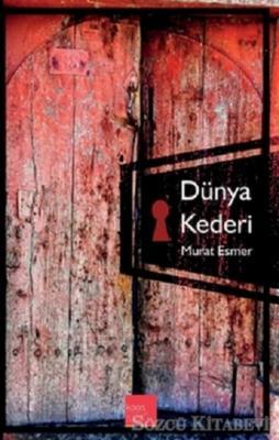 Murat Esmer - Dünya Kaderi | Sözcü Kitabevi