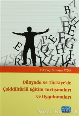 Dünyada ve Türkiye'de Çokkültürlü Eğitim Tartışmaları ve Uygulamaları