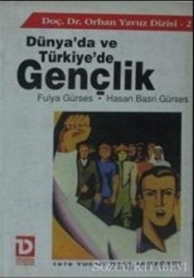 Dünya'da ve Türkiye'de Gençlik