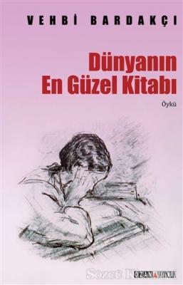 Dünyanın En Güzel Kitabı (Toplu Öyküler)