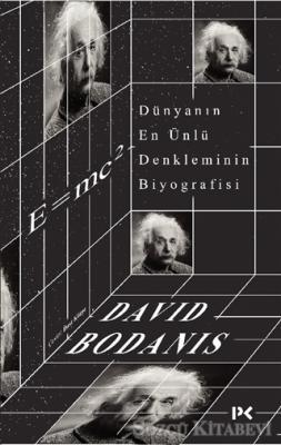David Bodanis - Dünyanın En Ünlü Denkleminin Biyografisi: E=mc2 | Sözcü Kitabevi