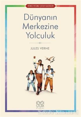 Jules Verne - Dünyanın Merkezine Yolculuk   Sözcü Kitabevi