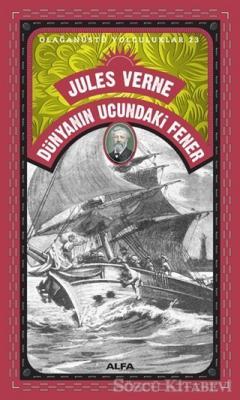 Jules Verne - Dünyanın Ucundaki Fener - Olağanüstü Yolculuklar 23 | Sözcü Kitabevi