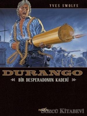Durango - Bir Desperadonun Kaderi