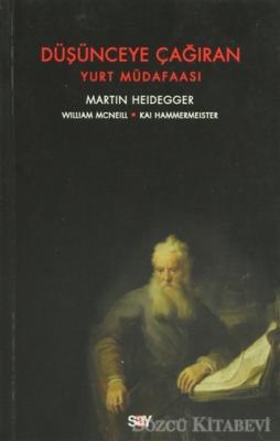 Martin Heidegger - Düşünceye Çağıran   Sözcü Kitabevi