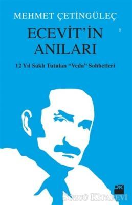 Mehmet Çetingüleç - Ecevit'in Anıları | Sözcü Kitabevi