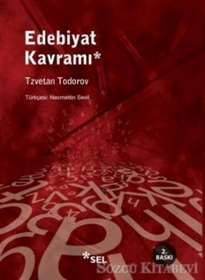 Tzvetan Todorov - Edebiyat Kavramı ve Öteki Denemeler | Sözcü Kitabevi