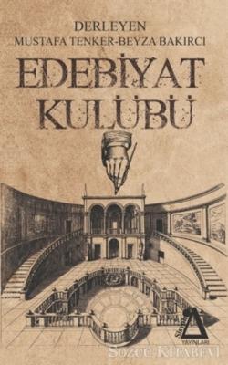 Mustafa Tenker - Edebiyat Kulübü | Sözcü Kitabevi