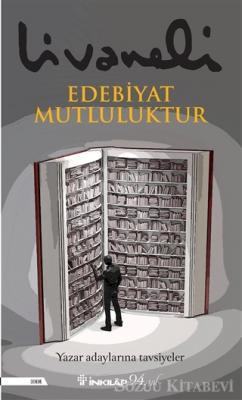 Zülfü Livaneli - Edebiyat Mutluluktur | Sözcü Kitabevi