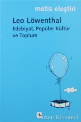 Edebiyat, Popüler Kültür ve Toplum
