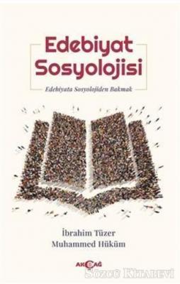 İbrahim Tüzer - Edebiyat Sosyolojisi | Sözcü Kitabevi