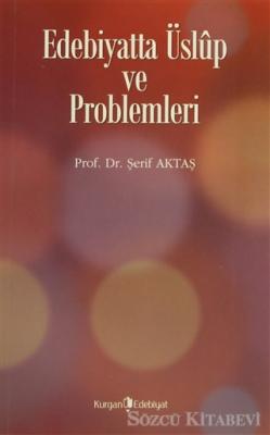 Edebiyatta Üslup ve Problemleri