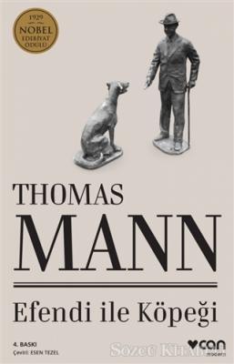 Thomas Mann - Efendi İle Köpeği | Sözcü Kitabevi
