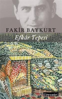 Fakir Baykurt - Efkar Tepesi   Sözcü Kitabevi