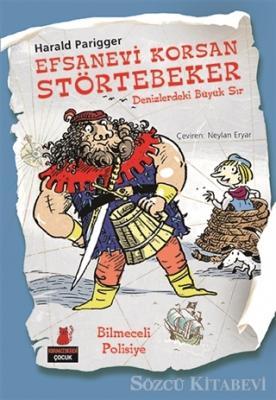 Harald Parigger - Efsanevi Korsan Störtebeker - Denizlerdeki Büyük Sır | Sözcü Kitabevi