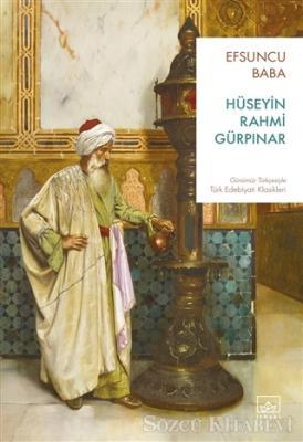 Hüseyin Rahmi Gürpınar - Efsuncu Baba | Sözcü Kitabevi
