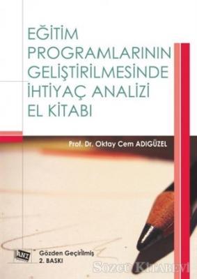 Eğitim Programlarının Geliştirilmesinde İhtiyaç Analizi El Kitabı