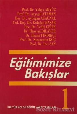 Yahya Akyüz - Eğitimimize Bakışlar | Sözcü Kitabevi