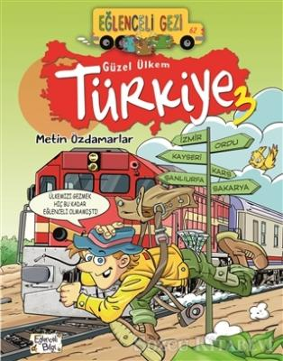 Eğlenceli Gezi - Güzel Ülkem Türkiye 3