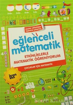 Kolektif - Eğlenceli Matematik - Etkinliklerle Matematik Öğreniyorum | Sözcü Kitabevi