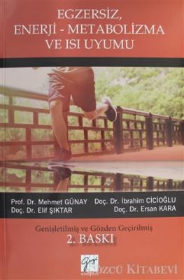 Egzersiz, Enerji-Metabolizma ve Isı Uyumu
