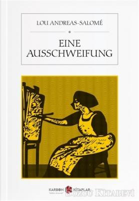 Lou Andreas-Salome - Eine Ausschweifung | Sözcü Kitabevi