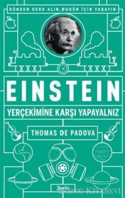 Einstein - Yer Çekimine Karşı Yapayalnız