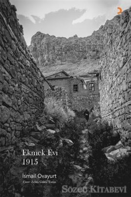 İsmail Ovayurt - Ekmek Evi 1915 | Sözcü Kitabevi