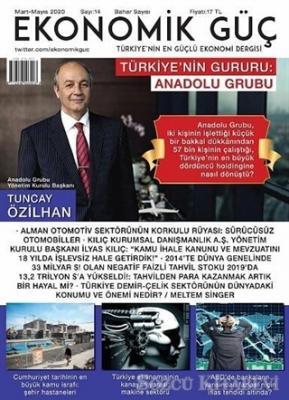 Ekonomik Güç Dergisi Sayı: 14 Mart - Mayıs 2020