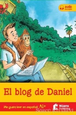 El Blog De Daniel +Audio Descargable A1+ (Me Gusta Leer En Espanol!)