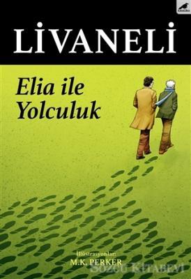 Zülfü Livaneli - Elia İle Yolculuk | Sözcü Kitabevi