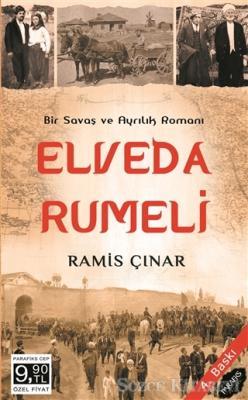 Elveda Rumeli - Savaş ve Ayrılık Romanı