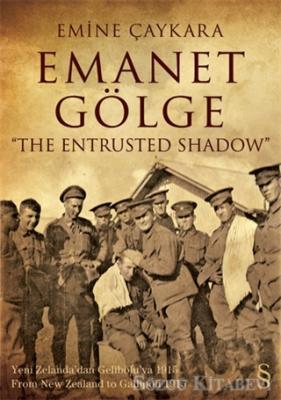 Emanet Gölge / The Entrusted Shadow
