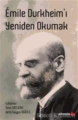 Emile Durkheim'ı Yeniden Okumak