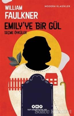William Faulkner - Emily'ye Bir Gül | Sözcü Kitabevi